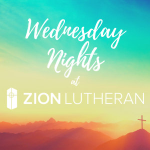 Wednesday Nights at Zion